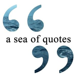 A Sea of Quotes